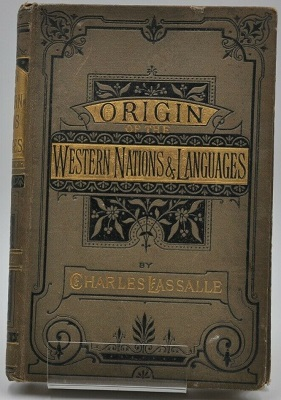 Origin Of The Western Nations & Languages - Charles Lassalle